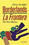 img - for Borderlands,New Mestiza / La Frontera 2nd edition book / textbook / text book