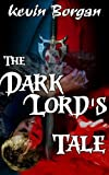 img - for The Dark Lord's Tale book / textbook / text book