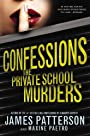 Confessions: The Private School Murders by James Patterson (2014-09-16) - James Patterson;Maxine Paetro