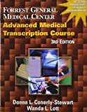 img - for Forrest General Medical Center Advanced Medical Transcription Course [With CDROM] book / textbook / text book