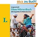 Langenscheidt Ohne-Wörter-Buch: 600 Z...