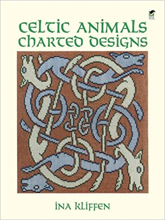 Celtic Animals Charted Designs (Dover Embroidery, Needlepoint) written by Ina Kliffen