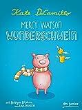 Mercy Watson Wunderschwein (dtv junior)