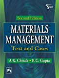 MATERIALS MANAGEMENT : TEXT AND CASES