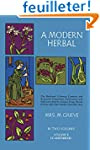 A Modern Herbal: The Medicinal, Culin...