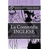 La Commedia Inglese: English Plays of the Commedia dell'Arte ~ Talia Felix