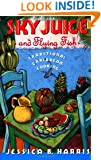 Sky Juice and Flying Fish: Traditional Caribbean Cooking