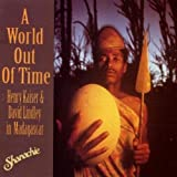 A World Out Of Time /Vol.1par Henry Kaiser/David...