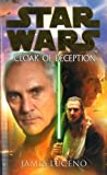 Star Wars: Cloak of Deception (0099439972) by Luceno, James