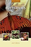 img - for Butterflies of the Southwest (Natural History Series) book / textbook / text book