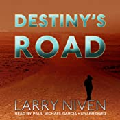 Destiny's Road | [Larry Niven]