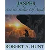 Jasper: and the Shelter of Angels