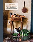 French Country Cooking: Meals and Mom...