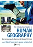 The Introductory Reader in Human Geography: Contemporary Debates and Classic Writings