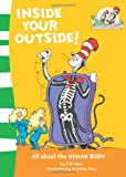 Inside Your Outside! (Cat in the Hat's Learning Library) (0007284845) by Rabe, Tish