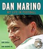 Dan Marino: My Life in Football
