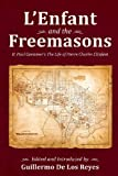 img - for L'Enfant and the Freemasons: H. Paul Caemmer's The Life of Pierre Charles L'Enfant book / textbook / text book