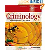 Criminology, Eighth Edition: Explaining Crime and Its Context