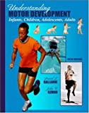 img - for Understanding Motor Development with PowerWeb: Health and Human Performance book / textbook / text book