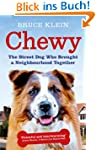 Chewy: The Street Dog who Brought a N...