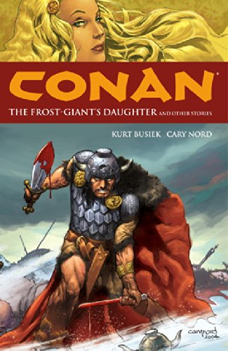 Conan Volume 1: The Frost Giant's Daughter and Other Stories (Conan (Dark Horse))
