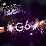 Like A G6 (w/ The Cataracs ... - Far East Movement