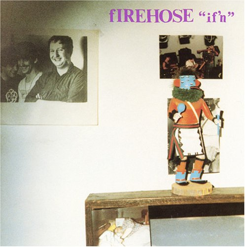 FIREHOSE - IF'N - LP