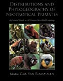 img - for Distributions and Phylogeography of Neotropical Primates book / textbook / text book