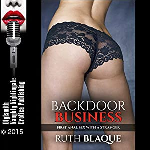 Backdoor Business: First Anal Sex with a Stranger Audiobook