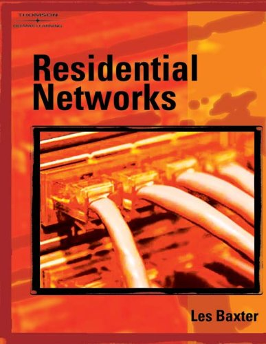 Residential Networks - Cengage Learning - DE-1401862675 - ISBN: 1401862675 - ISBN-13: 9781401862671