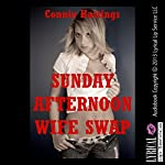 Sunday Afternoon Wife Swap | Connie Hastings