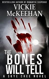 The Bones Will Tell by Vickie McKeehan ebook deal