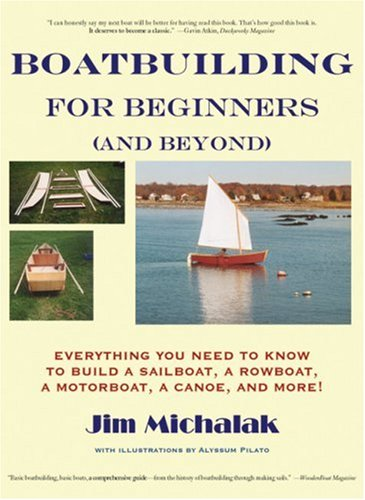 Boatbuilding for Beginners (and Beyond): Everything You Need to Know to Build a Sailboat, a Rowboat, a Motorboat, a Canoe, and More! (Row Boat Motor compare prices)