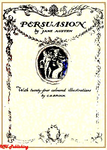 Jane Austen - Persuasion (Illustrated by Charles E. Brock) (English Edition)