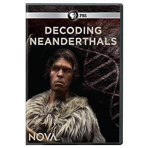 Nova: Decoding Neanderthals