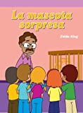 img - for La mascota sorpresa/ The Class Surprise (Spanish Edition) book / textbook / text book