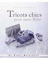 TRICOTS CHICS POUR MON BEBE