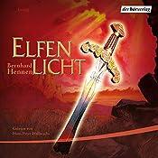 Elfenlicht (Die Elfen 3)   Bernhard Hennen