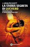 Acquista La storia segreta di Lucifero (eNewton Saggistica) [Edizione Kindle]