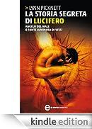 La storia segreta di Lucifero (eNewton Saggistica) [Edizione Kindle]