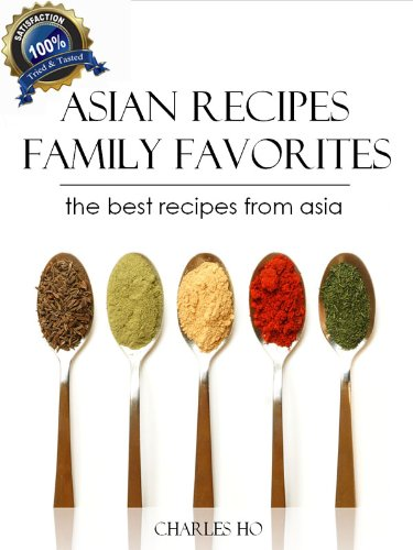 Asian Recipes - 50 Tasty &#038; Easy Made Unique Exotic Recipes (With Images Of Each Dish And Chef's Note)