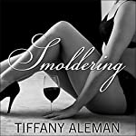 Smoldering | Tiffany Aleman