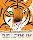 Tiny Little Fly Michael Rosen