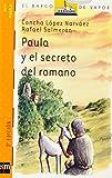 img - for Paula y el secreto del romano book / textbook / text book