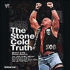 The Stone Cold Truth Hörbuch von Steve Austin, J. R. Ross, Dennis Brent Gesprochen von: Steve Austin