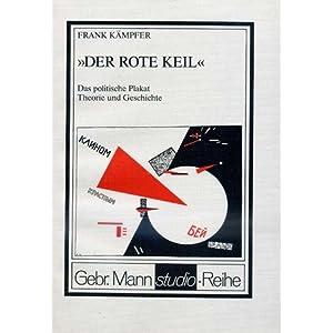 eBook Cover für  Der rote Keil Das politische Plakat Theorie und Geschichte Mit einer Bibliographie