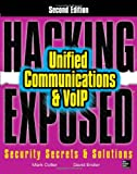 Mark Collier Hacking Exposed Unified Communications & VoIP Security Secrets & Solutions 2/E