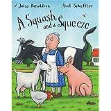 A Squash and A Squeezeby Julia Donaldson