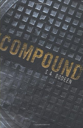 The Compound Book Review by S.A. Bodeen