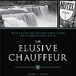 The Elusive Chauffeur | David Brown